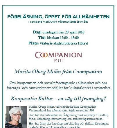 Affisch om föreläsning av Marita Öberg Molin från Coompanion i samband med årsmötet 2016 i Västerås stadsbiblioteks hörsal.