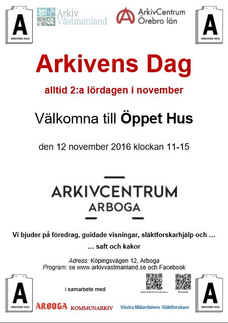 Affisch som inbjuder till Öppet Hus, den 12 november 2016 kl 11-15 på Arkivcentrum Arboga