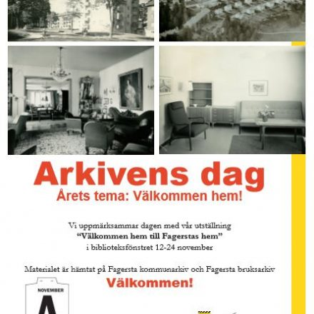 Arkivens Dag-affisch Fagersta om utställning i biblioteksfönstret på temat Välkommen hem