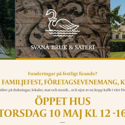 Öppet Hus i Svanå 10 maj